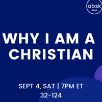 """""""Why I Am a Christian"""" Grad Bible Study Series and Dinner Fellowship"""