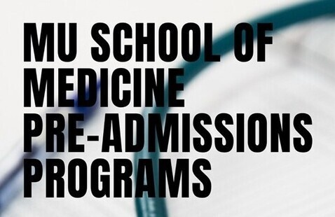 MU School of Medicine Pre-Admissions Programs