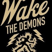 Wake the Demons