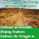 Difficulty as Desirable: Helping Students Embrace the Struggle in Learning Part 1 of 2