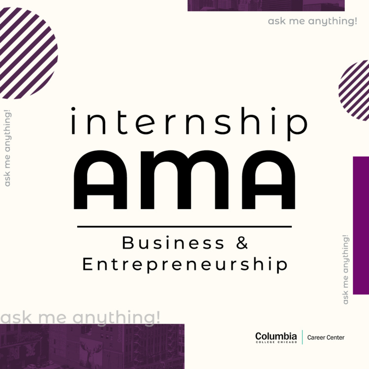 Ask Me Anything: Business & Entrepreneurship Internships