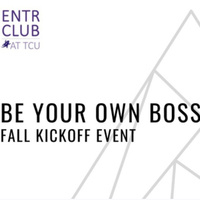 Be Your Own Boss Fall Kickoff Event