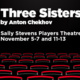 """""""Three Sisters"""" - presented by NIU School of Theatre and Dance"""
