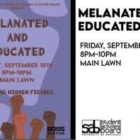 Melanated & Educated #1 - Hidden Figures