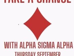 Take a Chance with Alpha Sigma Alpha