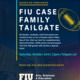 FIU CASE Family Tailgate