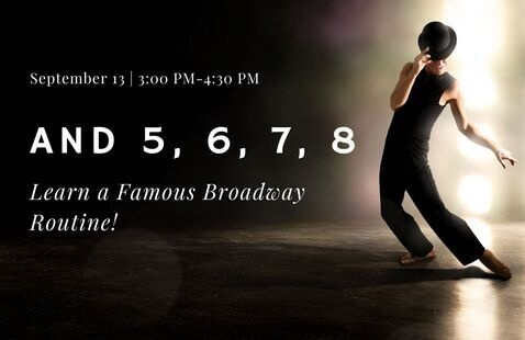 OLLI: AND 5, 6, 7, 8: Learn a Famous Broadway Routine!