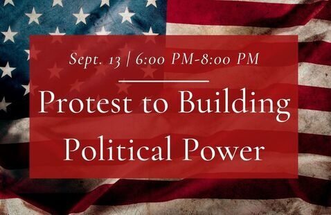 OLLI: Protest to Building Political Power