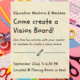 Education Mentor/Mentee Program -- Vision Board