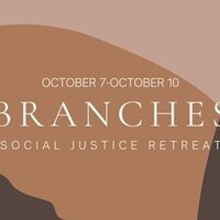 2021 BRANCHES Social Justice Retreat (Cancelled)