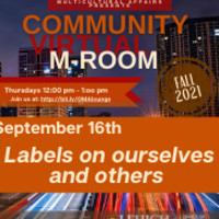 Community Virtual M-Room: Labels on ourselves and others