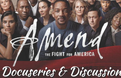 'Amend: The Fight for America' Docuseries and Discussion