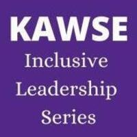 KAWSE Inclusive Leadership Series