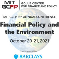 MIT GCFP 8TH ANNUAL CONFERENCE - FINANCIAL POLICY AND THE ENVIRONMENT