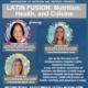 Latin Fusion: Cuisine, Nutrition, Health - Hispanic Heritage Month Series