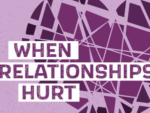CHANA presents VOICES:  When Relationships Hurt