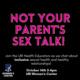 Not Your Parent's Sex Talk