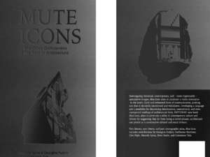 Mute Icons & Other Dichotomies of the Real in Architecture.