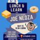 Lunch & Learn: Joe Nedza