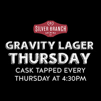 Gravity Lager Thursday at Silver Branch Brewing Co.