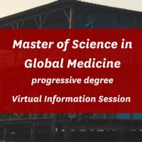 MS in Global Medicine Progressive Degree Virtual Info Session (current USC Undergraduates only)