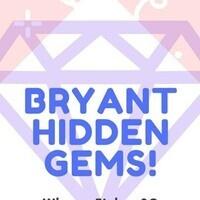 Bulldog Beginnings: Bryant's Hidden Gems