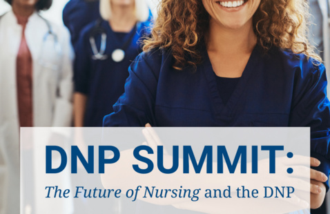 DNP Summit 2021: The Future of Nursing and the DNP