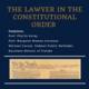 The Lawyer In The Constitutional Order