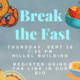 Break the  Fast Meal