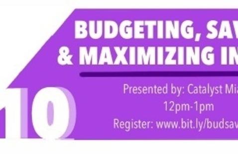 Budgeting, Saving, & Maximizing Income