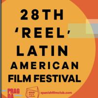 The 28th 'Reel' Latin American Film Festival