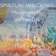 Spiritual Windows: Monotypes