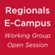 Regionals E-Campus Working Group Open Session