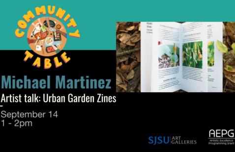Michael Martinez [ARTIST TALK]  Urban Garden Zines