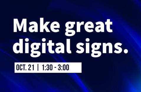 Make great digital signs: Adobe Spark Digital Signage and Accessibility Workshop