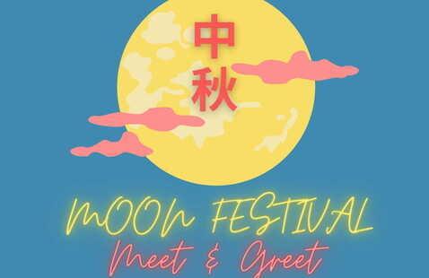 2021 Moon Festival Meet and Greet