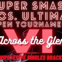 Super Smash Bros. Across the Glen 6 Tournament