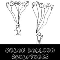 Friday Funday Workshop: Mylar Balloon Sculptures
