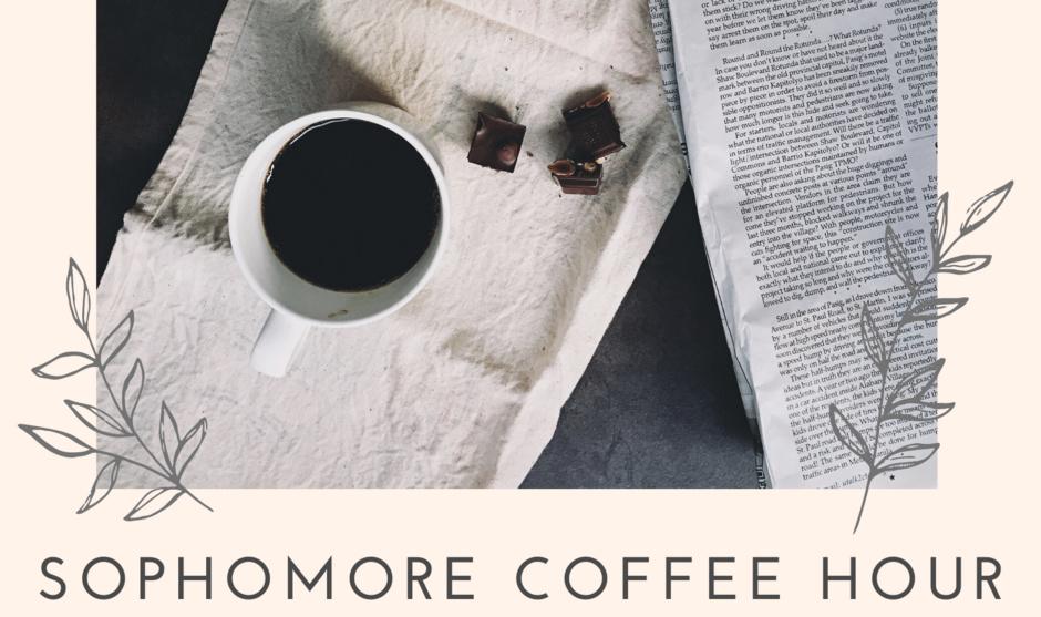 Sophomore Coffee Hour