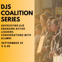 Advocating DJS, Engaging Active Leaders