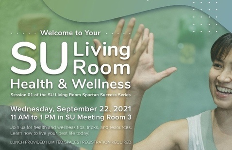 SU Living Room Spartan Success Series - Health & Wellness Session 1
