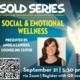OSA | SOLD Series: Social & Emotional Wellness