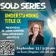 OSA   SOLD Series: Understanding Title IX