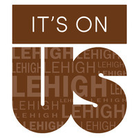 It's On Us Lehigh in Brown and White