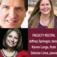 Faculty Recital - Jeff Springer, tenor and Karen Large, flute