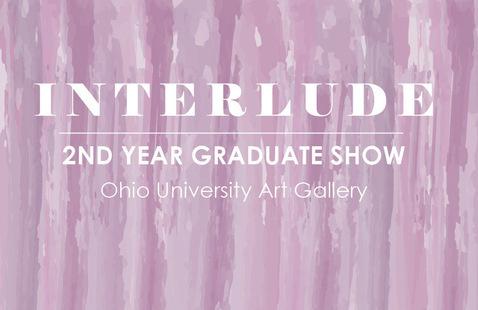 Interlude: Second Year Graduate Show