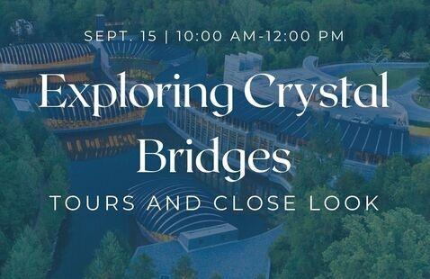 OLLI: Exploring Crystal Bridges: Tour and Close Look