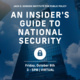 Insiders Guide to Careers in National Security