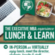 Executive MBA Lunch and Learns - In-person or Virtual