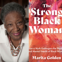 Brown Lecture Series: Marita Golden, The Strong Black Woman: How a Myth Endangers the Physical and Mental Health of Black Women